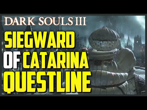 Dark Souls 3: Siegward of Catarina's Questline + Armor