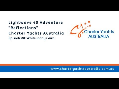 Hiking to Whitsunday Cairn - Bareboating with Charter Yachts Australia, Whitsundays - Ep 09