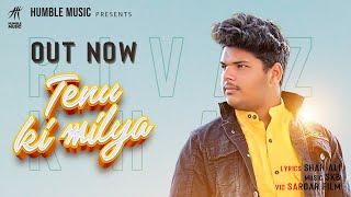 Tenu Ki Milya (Rivaj Khan) Mp3 Song Download