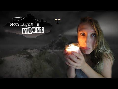 Montague's Mount - Uma história verídica!