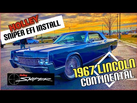 1967 Lincoln Continental Holley Sniper EFI Install