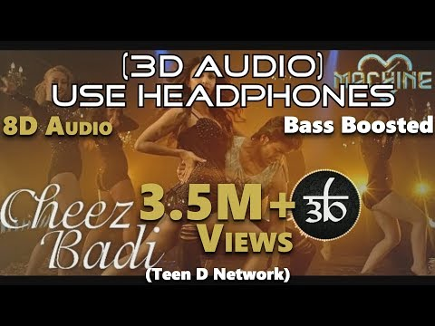 Cheez Badi  3D Audio  Machine  Udit Narayan  Virtual 3D Audio  HQ