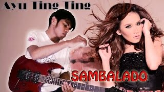 Video Sambalado - Ayu Ting Ting Guitar Cover Versi Metal By Mr. JOM download MP3, 3GP, MP4, WEBM, AVI, FLV Oktober 2017
