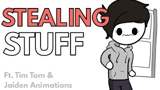 Stealing Stuff. (ft. Jaiden Animations & TimTom)