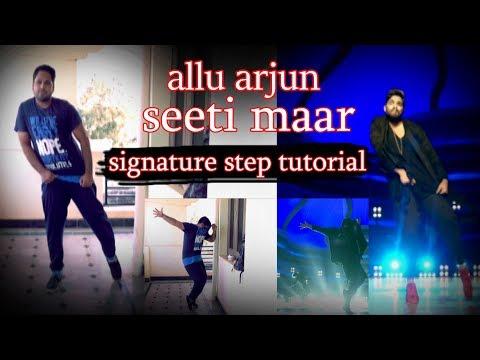 #Allu Arjun - Seeti Maar   DJ   Signature Step Tutorial   mr.s productions dance tutorials