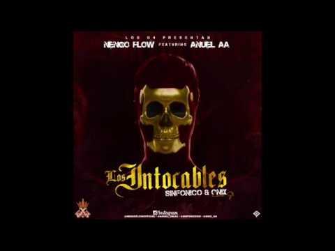 Anuel Ft. Ñengo Flow - Los Intocables (Letra en descripcion)