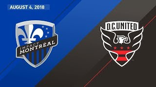 HIGHLIGHTS: Montreal Impact vs. D.C. United | August 4, 2018