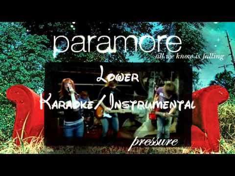 Pressure - Paramore lower key karaoke/instrumental