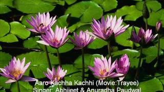 Download Hindi Video Songs - Aaro Kachha Kachhi (Trayee) by Abhijeet & Anuradha Paudwal .wmv