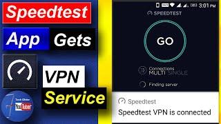 Speedtest app gets VPN service on Devices : Speedtest free VPN app by ookla Free vpn servers screenshot 2