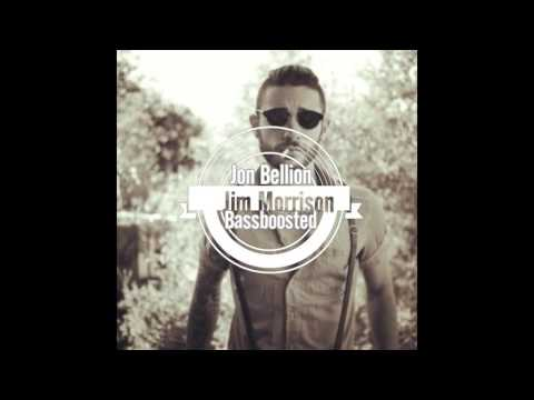 Jon Bellion - Jim Morrison (Bassboosted)
