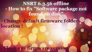 TNNT Solution - Nokia Software Recovery tool ( NSRT 6.3.56 ) fix Software package not found...