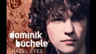 Dominik Büchele - Hazel Eyes [full]