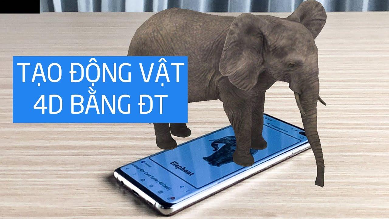 Hướng dẫn tạo động vật 4D bằng điện thoại với ứng dụng Animal 4D+