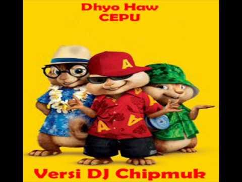 Dhyo Haw-Cepu Versi Chipmuk DJ Plantoon
