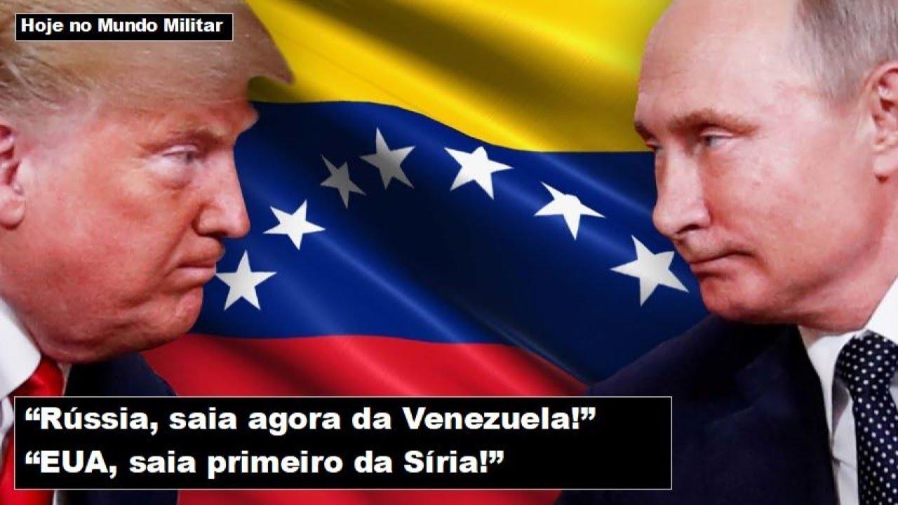 """""""Rússia, saia agora da Venezuela!"""" - """"EUA, saia primeiro da Síria!"""""""