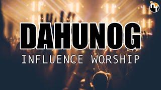 DAHUNOG | INFLUENCE WORSHIP Official Lyric Video