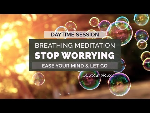 Stop Worrying - Deep Breathing Guided Meditation To Stay Calm