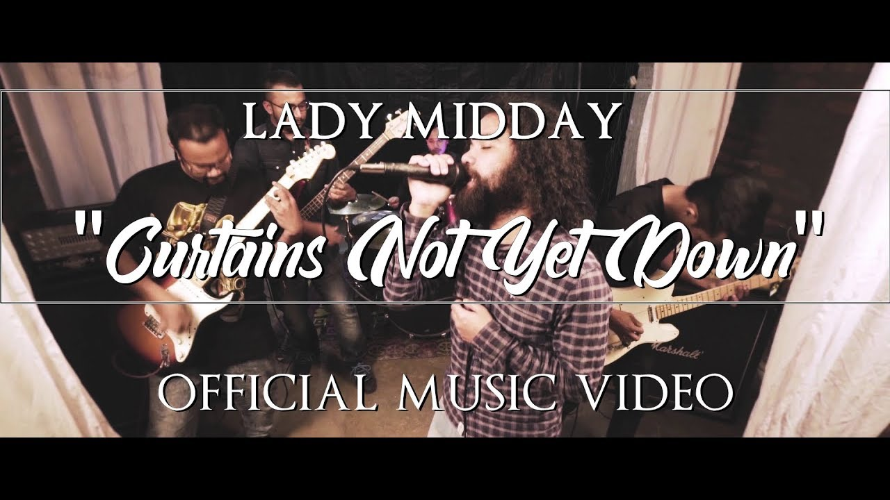 Download Lady Midday (India) - Curtains Not Yet Down (Official Music Video)