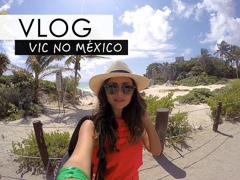 Vlog de Viagem no México - Riviera Maya | Parte 1