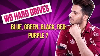 How to choose a hard drive from WD Caviar Blue, Black, Green, Red or Purple [HINDI]