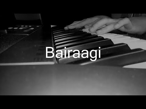 Bairaagi | Arijit Singh | Piano Cover | Bareilly Ki Barfi | Music Cover