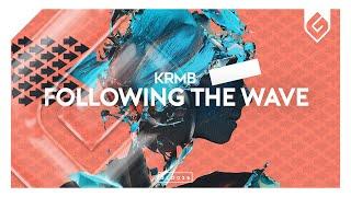 KRMB - Following The Wave (Radio Edit)