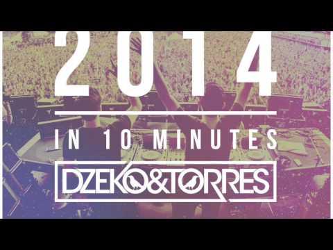 Dzeko & Torres - 2014 in 10 Minutes [Free Download]