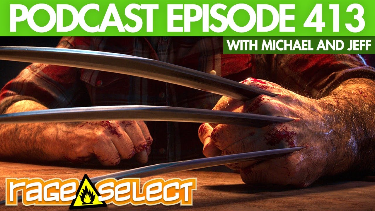 The Rage Select Podcast: Episode 413 with Michael and Jeff!