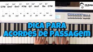 DICA PARA ACORDES DE PASSAGEM | Aperfeiçoando O Campo Harmônico EP #004