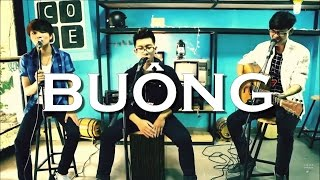 Buông ( Bùi Anh Tuấn ) - KDH Band ( Acoustic Cover )