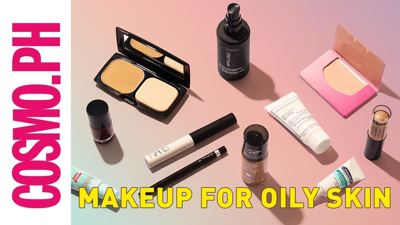 Makeup Essentials For Girls With Oily Skin Youtube
