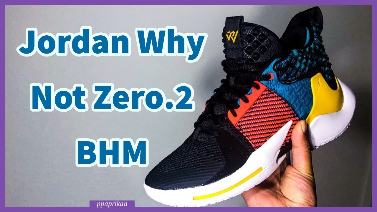 86b24672aa7 Jordan Why Not Zero.2 BHM | Shoe Review & On Feet - YouTube