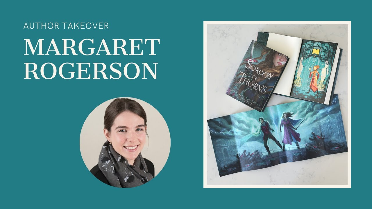 A Day With Margaret Rogerson, Author of Sorcery of Thorns.