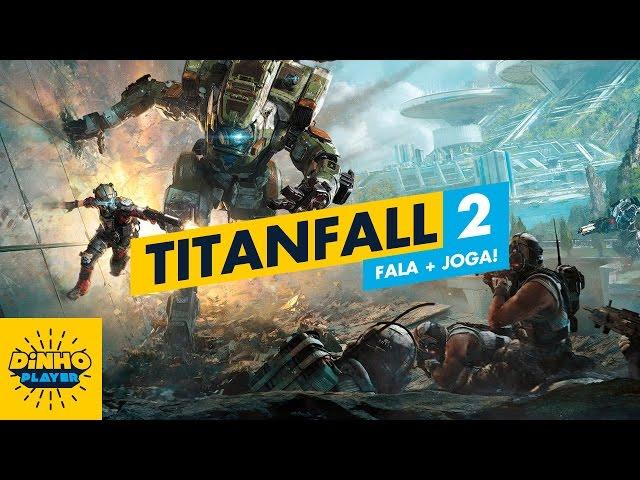 Fala+Joga - Titanfall 2 [Xbox One]