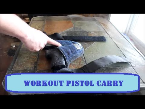 Workout Pistol Carry Options