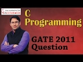 C Programming 23 GATE 2011 Question on Strings and Characters