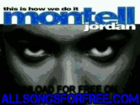 montell jordan - I Wanna - This Is How We Do It
