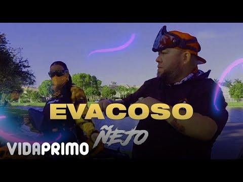 Ñejo - Evacoso [Official Video]