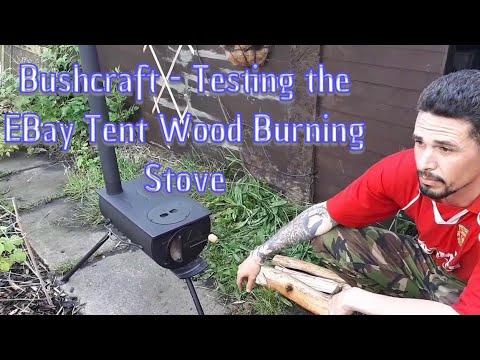 Bushcraft - Testing the eBay Tent Wood Burning Stove