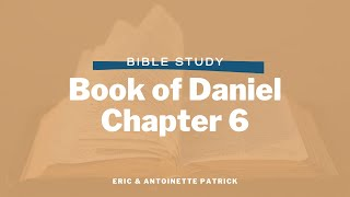 "Book of Daniel - Chapter 6: ""God is My Judge"
