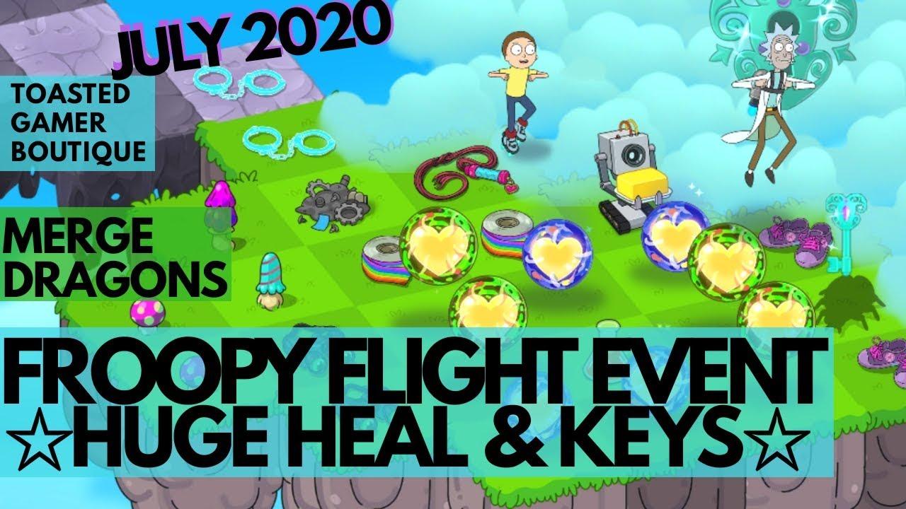 Huge Heal & Keys • Merge Dragons Froopy Flight Event July 2020 Rick & Morty •Tips & Tricks Guide ☆☆☆