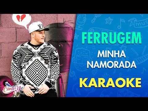 Ferrugem - Minha Namorada   Letra  Cantoyo