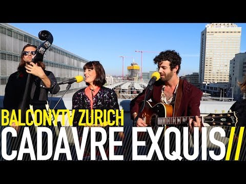 CADAVRE EXQUIS - FLY IN, FLY OUT (BalconyTV)