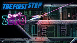 The First Step - Katana Zero