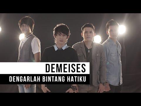 DEMEISES - Dengarlah Bintang Hatiku (Official Music Video)
