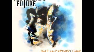 Laws & Paul McCartney - Not Coming Down (Mr. Bellamy Part 1)