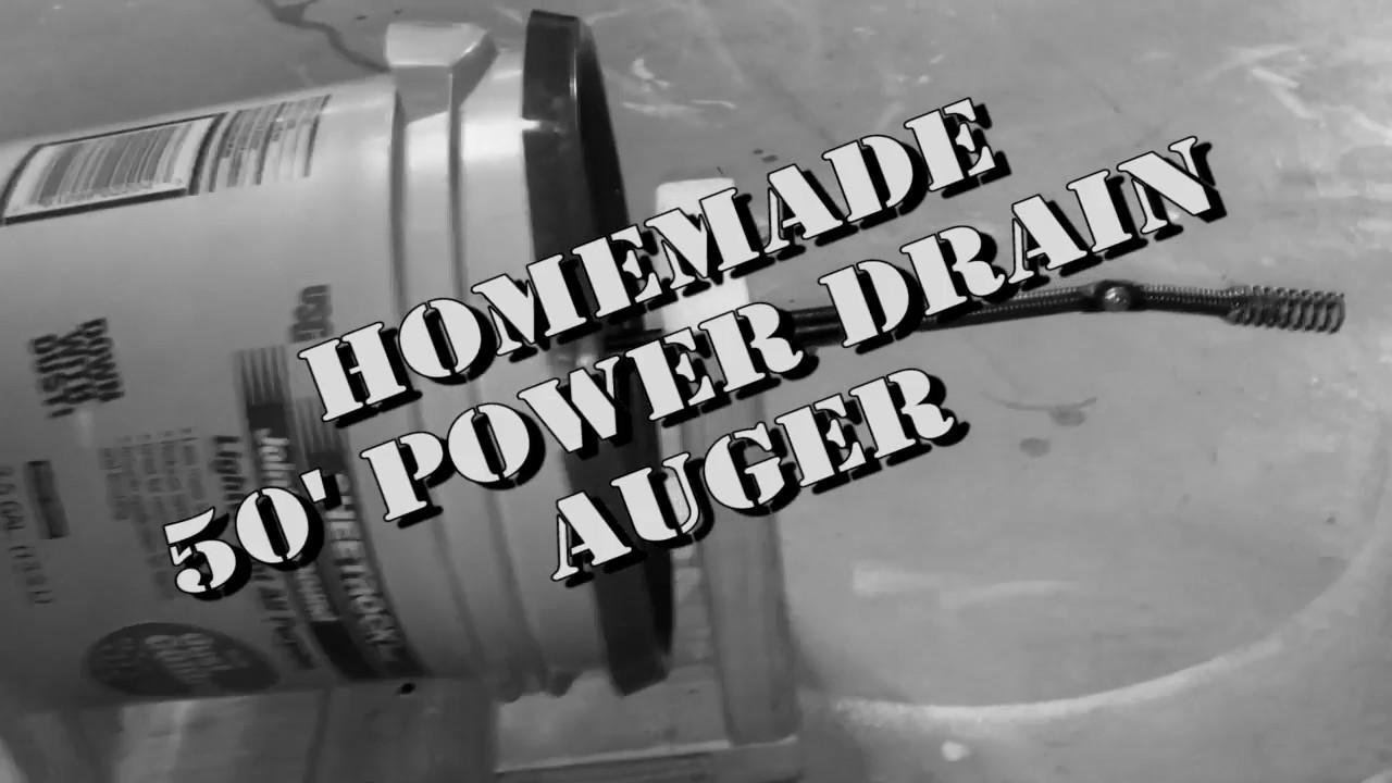 Homemade 50 Drain Auger You