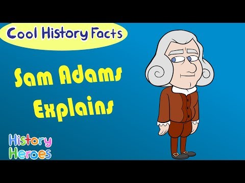 Why The Boston Tea Party? | Sam Adams Explains | History Heroes