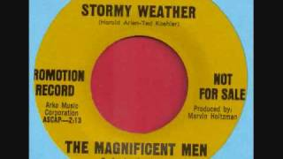 "The Magnificent Men ""Stormy Weather"""